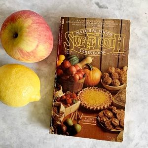 Vintage Natural Foods Sweet Tooth Cookbook Healthy